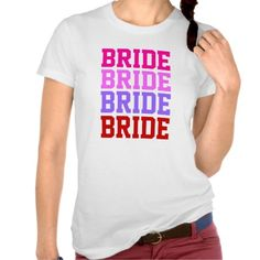 Team Bride T Shirt from #Ricaso