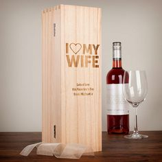 Personalised Luxury Wooden Wine Box I Love My Wife