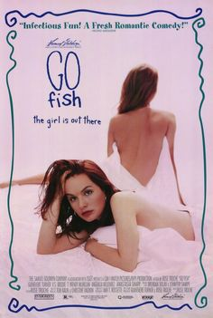 Go Fish (first gay movie I ever saw)