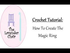 Crochet Tutorial: How To Make The Magic Ring | The Lavender Chair