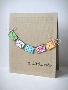 colourful garland, made out of envelopes, a little note, card making ideas, white background Scrapbooking Original, Tarjetas Diy, Karten Diy, Beautiful Handmade Cards, Crafts Beautiful, Creative Cards, Creative Birthday Cards, Simple Birthday Cards, Cute Cards