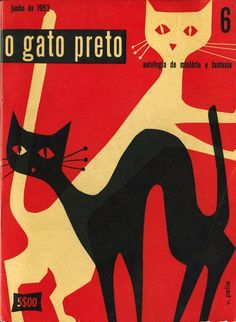 The Black Cat <<=>> Anthology of Mystery and Fantasy=>SPANISH o gato preto cover by Victor Palla 1952 antotogia de misterie e fantasia Retro Poster, Poster Vintage, Poster Poster, Art And Illustration, Black Cat Art, Black Cats, Image Chat, Kunst Poster, Cat Posters