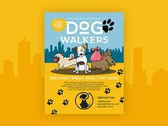 Free Dog Walkers Flyer in PSD designed by Mockupfree. Big Dogs, Small Dogs, Dog Walker Flyer, Walk Free, Flyer Free, Free Dogs, Psd Templates, Puppies, Illustration