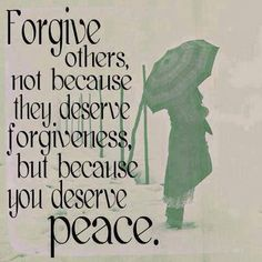 Forgive others.
