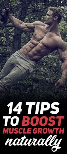 Find out what are The 14 Simple Tips to Boost Muscle Growth Naturally