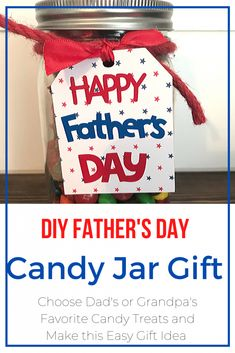If your dad or grandpa has a sweet tooth, make this fun and easy DIy Fathers Day Candy Jar gift. It's perfect for a last minute gift idea. Cookie Gifts, Candy Gifts, Jar Gifts, Diy Crafts For Gifts, Homemade Crafts, Crafts For Kids, Happy Fathers Day, Gifts For Father, Easy Father's Day Gifts