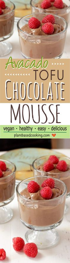 Tasty Tofu Avocado Chocolate Mousse - What's not to love about a healthy dessert made with plant-based vegan goodness like this tasty tofu avocado chocolate mousse? It's great for a snack or it's elegant for dinner guests and so easy to put together. You'll be out of the kitchen in a flash. #vegan recipe #plantbased #wfpb #vegan #chocolatemousse #mousse