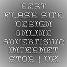Best Flash Site Design Online Advertising Internet Stor...   VK