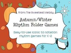 8 rhythm folder games for the first semester (autumn/winter themed)