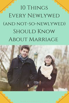 Wow. These are so good--for anyone at any stage of marriage (or even if you want to get married some day)!
