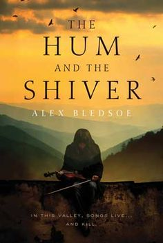 Our Fantasy Firsts program continues with an extended excerpt from The Hum and the Shiver, an enchanting tale of music and magic older than the hills. This delightful urban fantasy is the first book in the Tufa series. Book 1, The Book, Mountains In Tennessee, East Tennessee, Best Fiction Books, Books To Read, My Books, Hills And Valleys, Great Books