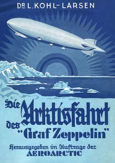 """The Arctic journey of the Graf Zeppelin"" - what a remarkable opportunity!"