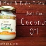 21 mom and baby-friendly uses for coconut oil: Bath: Use a few TBSP of it with Lavender Essential Oil