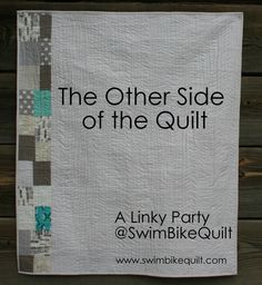 Lots of inspiring quilt back pics!--Linky Party Other Side of the Quilt SwimBikeQuilt Linky Party: The Other Side of the Quilt