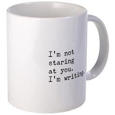 Not Staring But Writing Mugs on CafePress.com