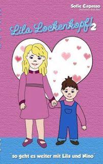 Büchereckerl: Lila Lockenkopf! 2 - So geht es weiter mit Lila und Nino