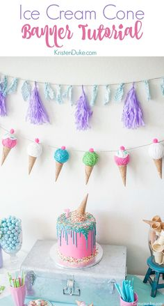 Ice Cream Cone Banner Tutorial. For an ice cream themed birthday party! www.Capturing-Joy.com