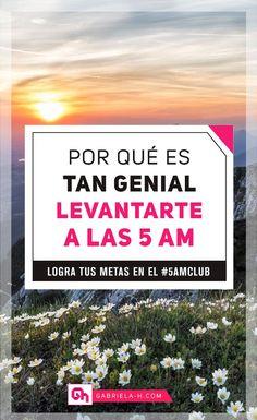 Por qué es tan GENIAL levantarte a las 5am: Descubrilo en este post y sumate al Club #5amclub #5am #habitos #productividad #gabrielah