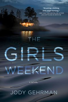 Title: The Girls Weekend Author: Jody Gehrman Format: Kindle Publication Date: June 2020 Their reunion just became a cr. E Book, Book Nerd, Time In The World, Hits Movie, San Juan Islands, Popular Books, Books To Read, Reading Books, Latest Books