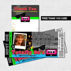 TOTALLY 80's TICKET INVITATIONS + FREE THANK YOU CARD - Birthday Party (Printable Files)  - by nowanorris on Etsy