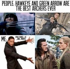 Ya what about Bard the dragon slayer and Legolas Greenleaf prince of Mirkwood who are both badass archers.