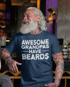 Men's Funny Grandpa T Shirt Father's Day Gift Awesome Grandpas Have Beards Shirt Bearded Shirt Gift For Papa Bearded Dad Tshirt Custom Printed Shirts, Fathers Day Shirts, Long Tee, Funny Shirts, Beards, Fifty Birthday, Personalized Football, Mens Tops, T Shirt