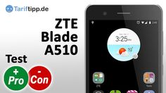 ZTE Blade A510 | Test deutsch