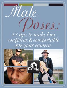 Male Poses: 17 tips to make him confident and comfortable for your camera