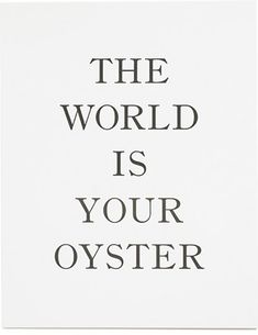 The World is Your Oyster print by Sugar Paper