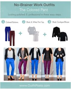 "We all have mornings when we need an outfit ""formula"". This is the ""colored pant"" formula."