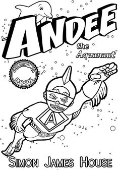 Andee The Aquanaut Colouring Book Cover In Black And White