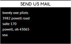 Twenty One Pilots' address - for fan mail.
