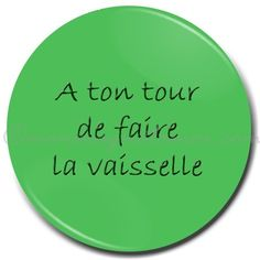 """Magnet """"A ton tour..."""" http://www.monmagnetamoi.com/boutique-magnet/tu-comprends-le-message/a-ton-tour/"""