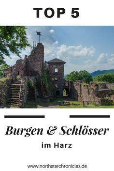Ich zeige Euch die 5 schönsten Burgen und Schlösser im Harz. Schloss Stolberg, Schloss Wernigerode, Burg und Festung Regenstein, Burg Hohnstein und Burg Falkenstein.
