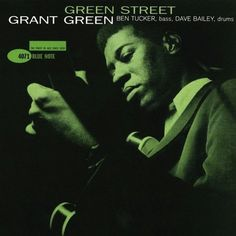 Grant Green - Green Street (4071)