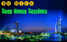 Deep House - Tech House Sessions 2 -  https://itunes.apple.com/gb/podcast/du-nico/id665806192