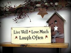 Wood Sign Live Well Love Much Laugh Often / House by Woodticks