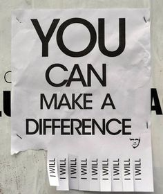You can make a difference I will poster