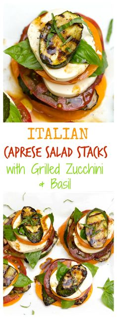 Here's a delicious twist on the world famous Caprese Salad. Stack it up with grilled zucchini. The stacks are festive and  make a wonderful individual appetizer or light main dish.