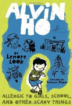 Allergic to Girls, School, and Other Scary Things (Alvin Ho Series by Lenore Look, illustrated by LeUyen Pham. Find this and other books about Alvin Ho under j LOO. Also available in audiobook. Reluctant Readers, Early Readers, Books For Boys, Childrens Books, Baby Books, 3rd Grade Books, Third Grade, Grade 3, Fourth Grade