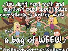 A Bag of Weed.