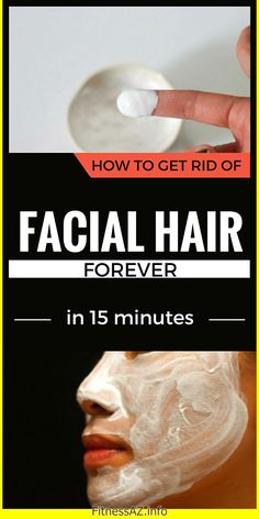 How To Get Rid Of Facial Hair Forever In 15 Minutes – FitnessAZ