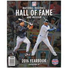 2016 Baseball Hall of Fame Yearbook