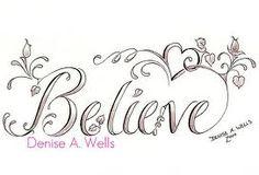 Believe tattoos for women - Bing Images Tatoo Dog, Tatoo Henna, I Tattoo, Wrist Tattoo, Tattoo Flash, Tattoo Small, Sketch Tattoo, Tattoo Quotes, Borboleta Tattoo
