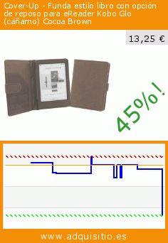 Cover-Up - Funda estilo libro con opción de reposo para eReader Kobo Glo (cáñamo) Cocoa Brown (Accesorio). Baja 45%! Precio actual 13,25 €, el precio anterior fue de 24,00 €. http://www.adquisitio.es/cover-up/funda-c%C3%A1%C3%B1amo-natural-27
