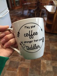 May your Coffee be Stronger than your Toddler, Coffee Mug by FarmnFancy on Etsy https://www.etsy.com/ca/listing/279460008/may-your-coffee-be-stronger-than-your