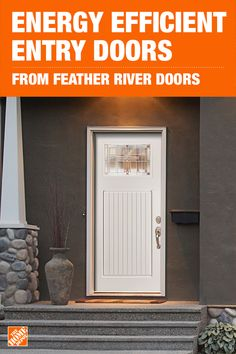 Upgrade your home's exterior with a new entry door, and add value and curb appeal to your home. Feather River Doors are made of fiberglass, making them durable and energy efficient. Click to shop these energy efficient doors exclusively at The Home Depot.