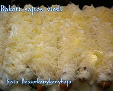 Rakott sajtos virsli | Kissné Zilahi Katalin receptje - Cookpad receptek Indonesian Food, Grains, Pizza, Rice, Vegetables, Minden, Indonesian Cuisine, Vegetable Recipes, Seeds