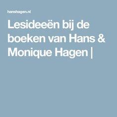 Lesideeën bij de boeken van Hans & Monique Hagen |