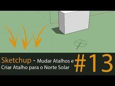 Sketchup - Mudar Atalhos e Criar Atalho para o Norte Solar (sem plugin)